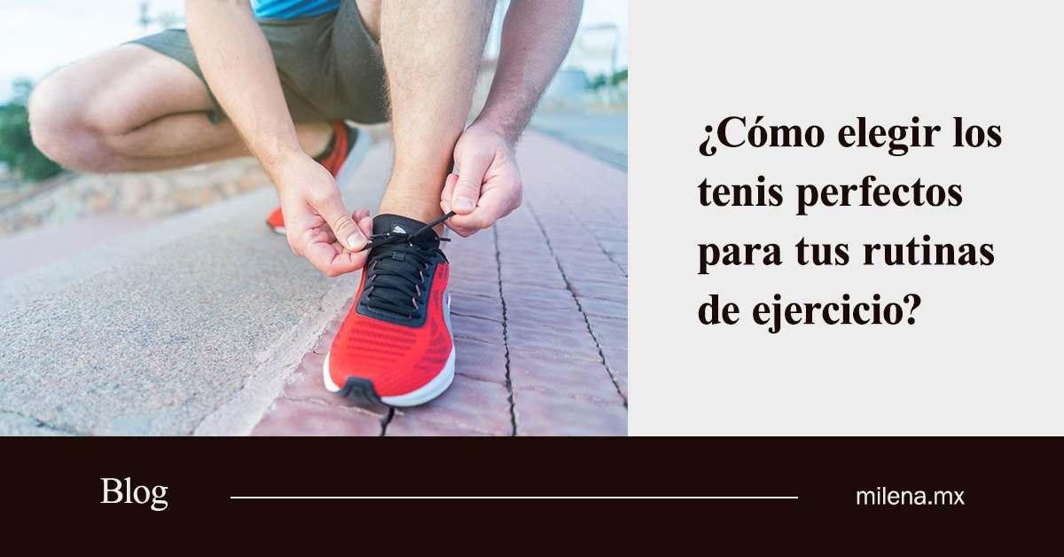 Cómo elegir los tenis perfectos para tus rutinas de ejercicio
