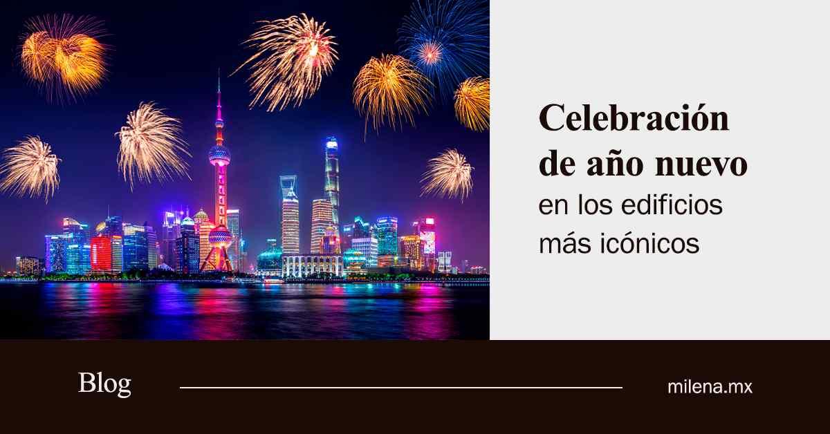 celebración de año nuevo en los edificios más icónicos